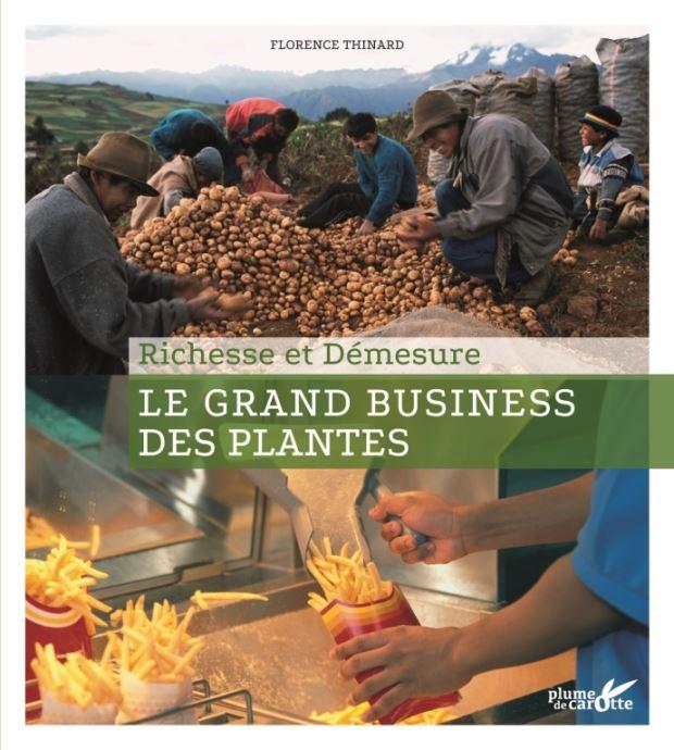 Le grand business des plantes, Florence Thinard