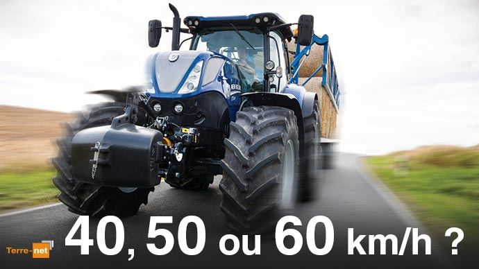 vitesse autoris e des tracteurs agricoles plus de 40 et 60 km h. Black Bedroom Furniture Sets. Home Design Ideas