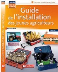 Nouvelle édition du Guide de l'installation des jeunes agriculteurs
