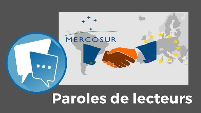 paroles de lecteurs signature accord de libre echange ue mercosur