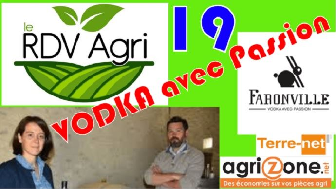 19e rdv agri pauline et paul-henri production de vodka a partir de patates