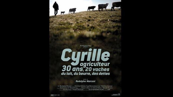 affiche du film cyrille 30 ans 20 vaches du lait du beurre des dettes